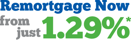 Remortgage Now from just 1.48%*